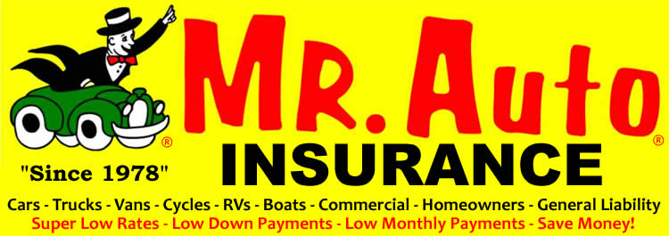 Mr Auto Insurance offers super low rates with low down payments & low ...